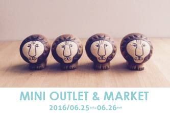 6月25/26日「Lisa Larson MINI OUTLET & MARKET」開催のお知らせ