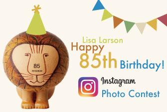 リサ・ラーソンHappy 85th Birthday ! フォトコンテスト開催します!