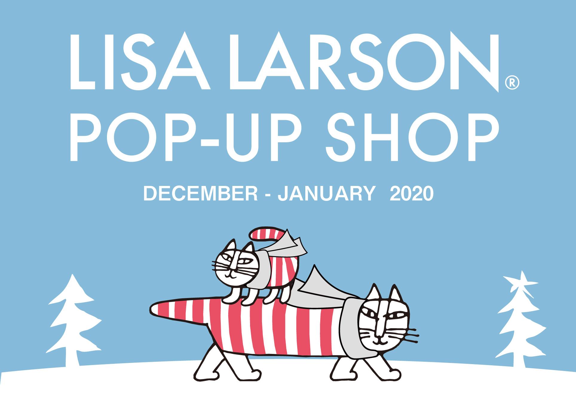 【2019年12月~2020年1月 イベント情報 】- LISA LARSON POP-UP SHOP-