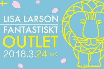 LISA LARSON FANTASTISKT OUTLET 2018.3.24
